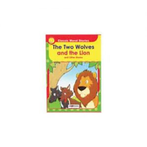 CERITA MORAL KLASIK - THE TWO WOLVES AND THE LION - ITSSB