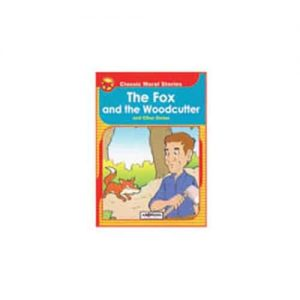CERITA MORAL KLASIK - THE FOX AND THE WOODCUTTER - ITSSB